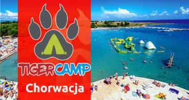 TIGER CAMP 2017 / 2 turnus / CHORWACJA / szczegóły wyjazdu…
