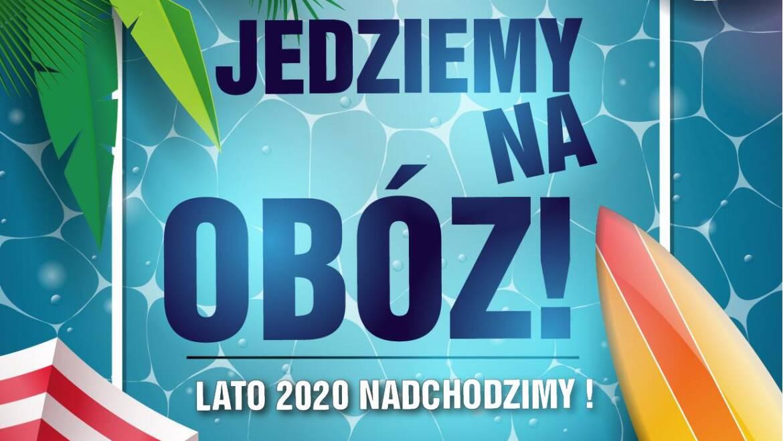 INFO: JEDZIEMY NA PLANOWANE OBOZY !!